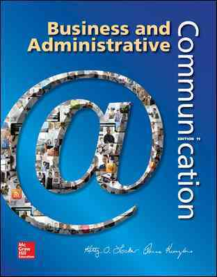Business and Administrative Communication By Locker, Kitty/ Kienzler, donna