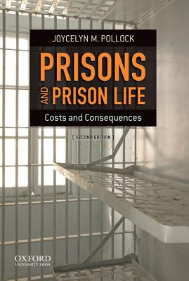 Prisons and Prison Life By Pollock, Joycelyn M.