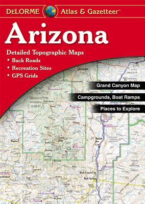 Arizona Atlas & Gazetteer By Delorme (EDT)